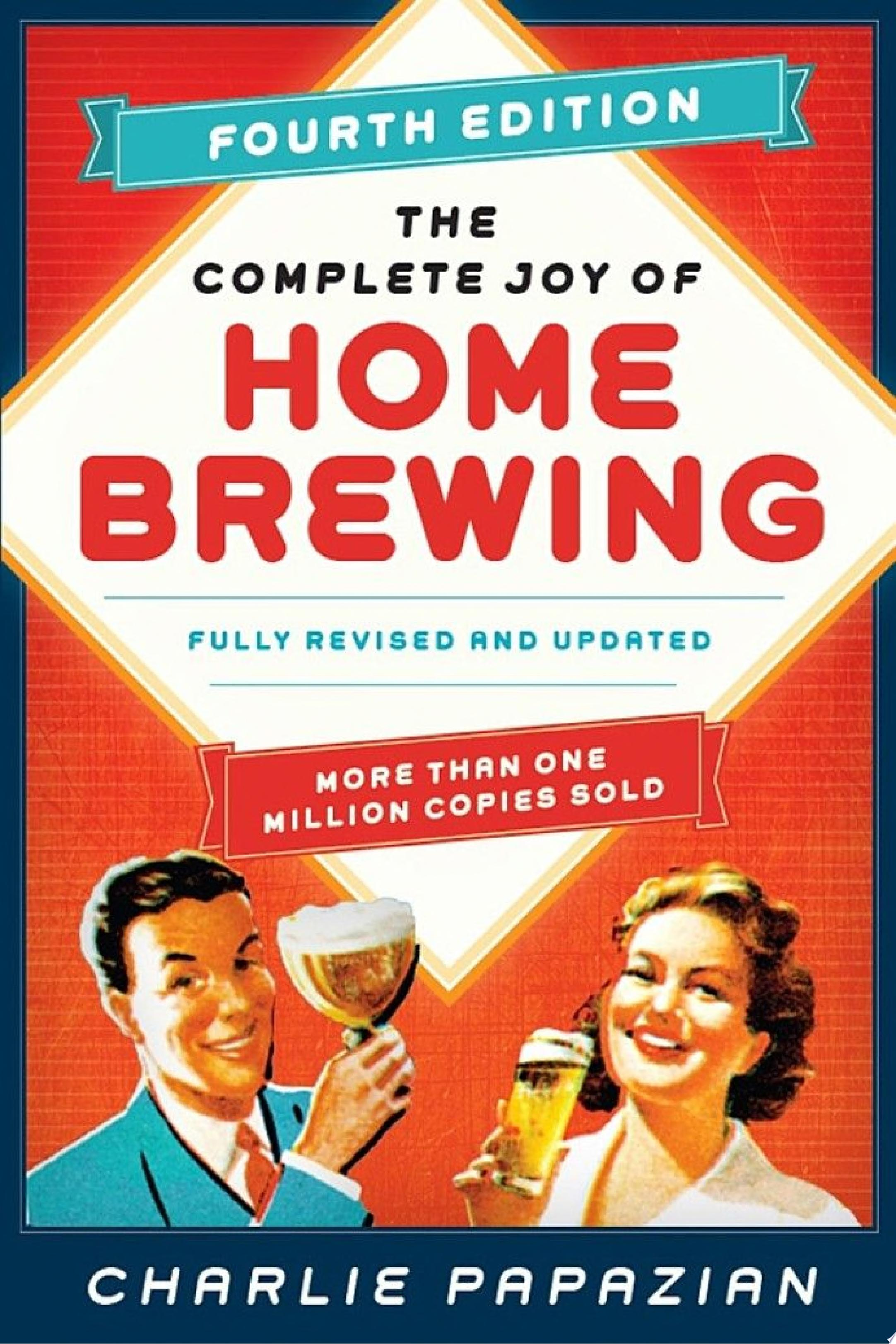 "Image for ""The Complete Joy of Homebrewing"""