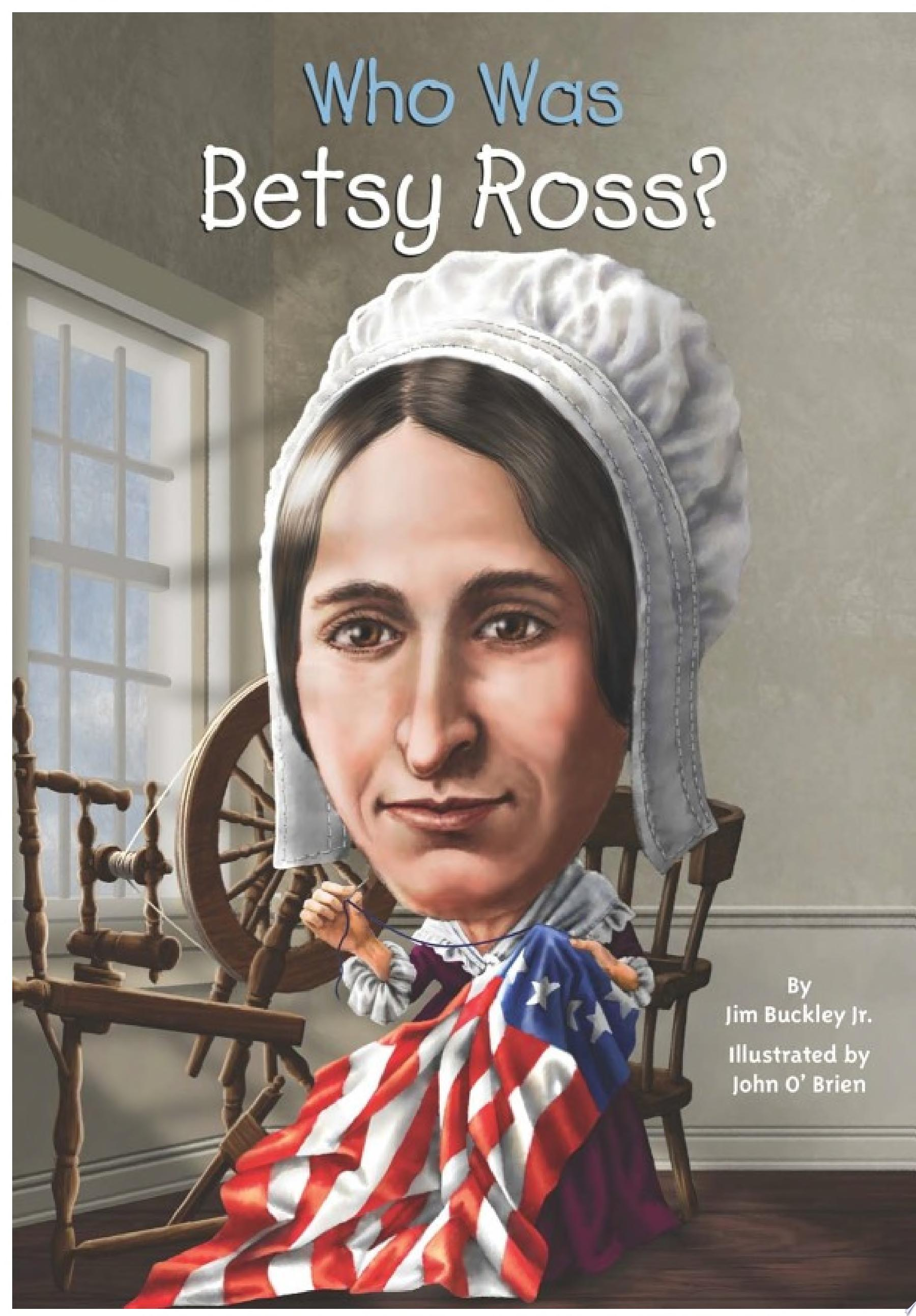 "Image for ""Who Was Betsy Ross?"""
